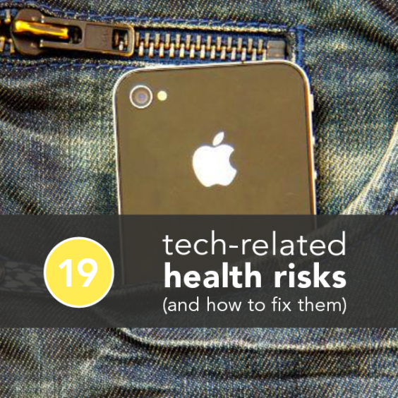 19 Tech-Related Health Risks